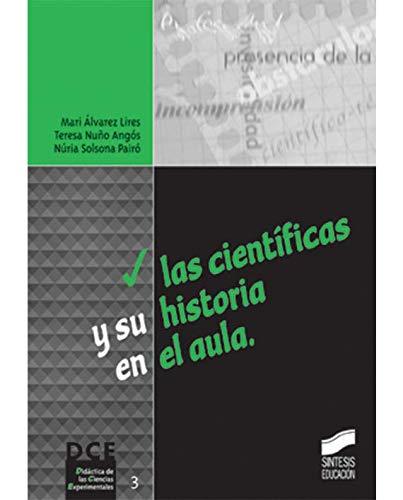 Las científicas y su historia en el aula (Didáctica de las ciencias experimentales)