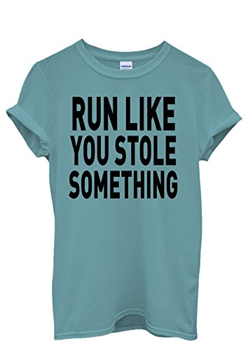Run Like You Stole Something Gym Sport Men Women Damen Herren Unisex Top T Shirt Licht Blau