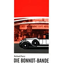 Die Bonnot-Bande: The story of the French illegalists