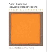 [(Agent-Based and Individual-Based Modeling: A Practical Introduction)] [Author: Steven F. Railsback] published on (November, 2011)