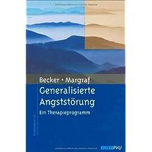 Generalisierte Angststörung: Ein Therapieprogramm (Materialien für die klinische Praxis)