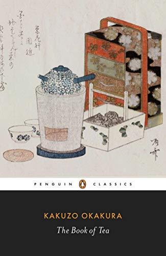 The Book of Tea (Penguin Classics)