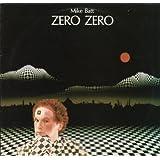 Zero Zero by Mike Batt (1982-05-03)