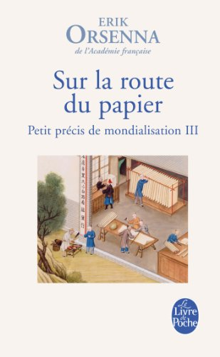 Sur la route du papier par Erik Orsenna