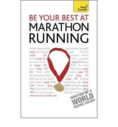 TEACH YOURSELF BE YOUR BEST AT MARATHON RUNNING BY (ROGERS, TIM) PAPERBACK par Tim Rogers