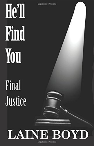 He'll Find You: Final Justice: Volume 2