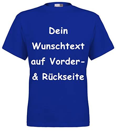 Marken T-Shirt mit Wunschtext - Front- und Rückenprint - Royal XL - Sprüche indivduell auf Das T-Shirt Drucken Lassen | Personalisierter Textildruck - Personalisierte Geburtstags-shirt