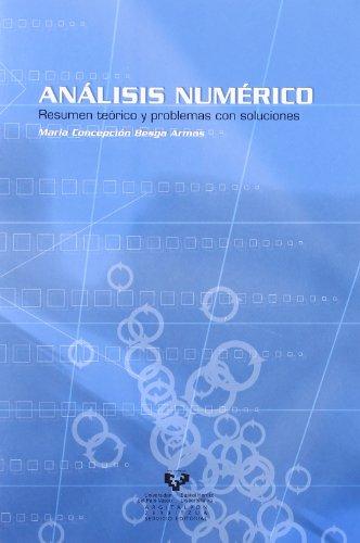 Análisis numérico. Resumen teórico y problemas con soluciones por Mª Concepción Besga Armas