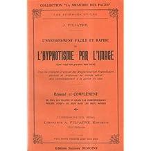 L'enseignement facile et rapide de l'hypnotisme par l'image