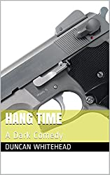 Hang Time: A Dark Comedy (A Gordonston Ladies Dog Walking Club Spin-off)