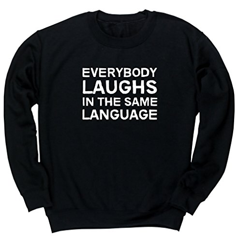 hippowarehouse-everybody-laughs-in-the-same-language-unisex-jumper-sweatshirt-pullover