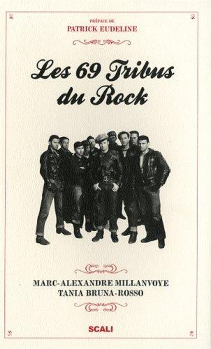 Les 69 Tribus du rock