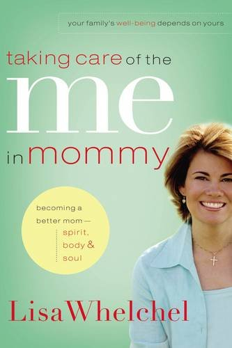 taking-care-of-the-me-in-mommy-becoming-a-better-mom-spirit-body-soul