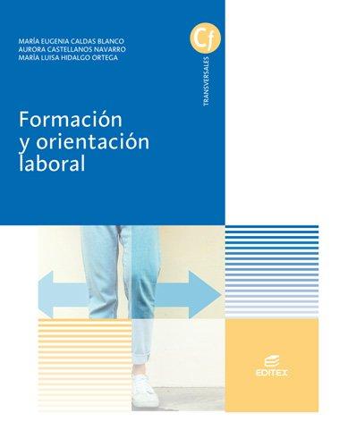 Formación y orientación laboral (Ciclos Formativos) por María Eugenia Caldas Blanco