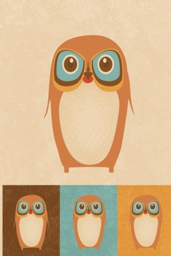 ight owl watchmen Daiary [Lined Journal, 6 x 9, 236 Pages ] (Owl Colletion Series) ()
