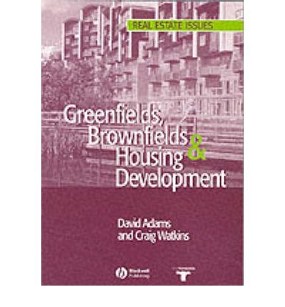 { GREENFIELDS BROWNFIELDS HOUSIN (REAL ESTATE ISSUES) } By Adams, David ( Author ) [ Oct - 2002 ] [ Paperback ]