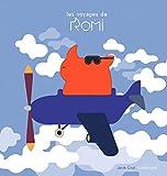 Les voyages de Romi   Coat, Janik (1972-....). Auteur
