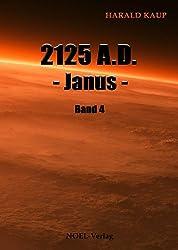 2125 A.D. Janus (Neuland Saga 4)