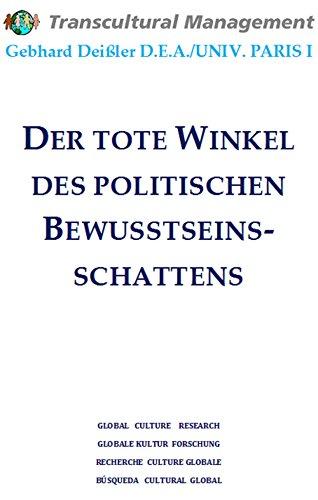 DER TOTE WINKEL DES POLITISCHEN BEWUSSTSEINS-SCHATTENS