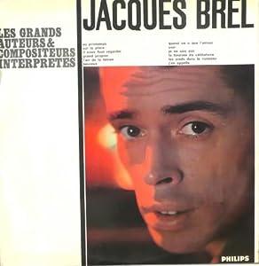 Jacques Brel - 12 - Jacques Brel - Les Grands Chansonniers