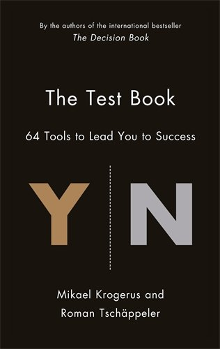 The Test Book: 64 Tools to Lead You to Success (The Tschäppeler and Krogerus Collection)