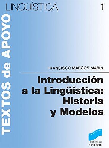 Introducción a la lingüística: historia y modelos