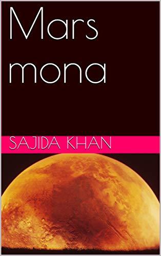 Mars mona (Galician Edition) por sajida khan
