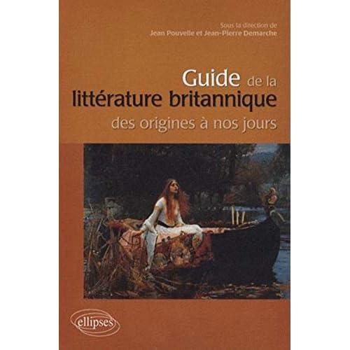 Guide de la littérature anglaise des origines à nos jours