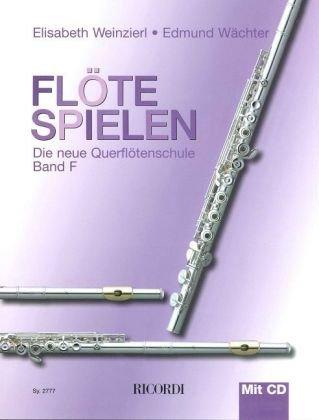 Flöte spielen Band F mit CD - Lernen, Spielen Flöte