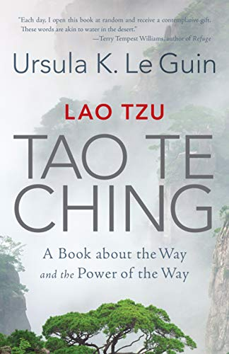 Lao Tzu: Tao Te Ching: A Book about the Way and the Power of the Way por Ursula K. Le Guin