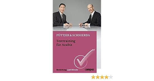 Testtraining Für Azubis Bewerbung Last Minute Christian Püttjer