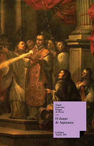 El duque de Aquitania (Teatro nº 367)
