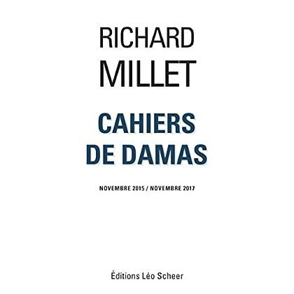 Cahiers de Damas : Novembre 2015 / Novembre 2017