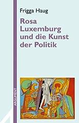 Rosa Luxemburg und die Kunst der Politik (Argument Sonderband) hier kaufen