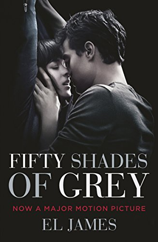 Fifty Shades of Grey: Movie Tie-in by [James, E L]