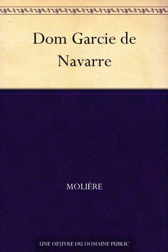 Couverture du livre Dom Garcie de Navarre