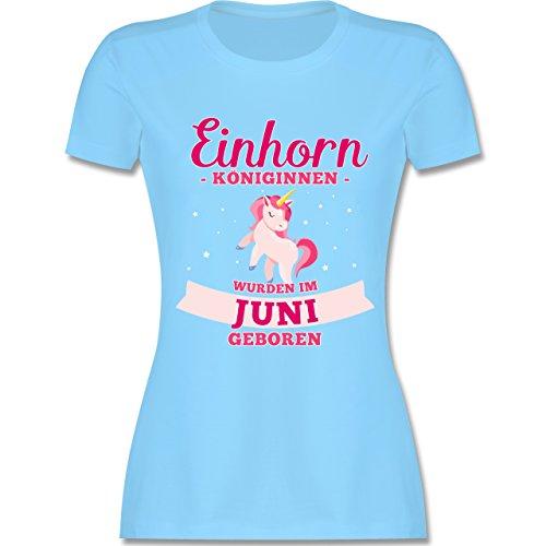 Shirtracer Geburtstag - Einhorn Königinnen Wurden IM Juni Geboren - Damen T-Shirt Rundhals Hellblau