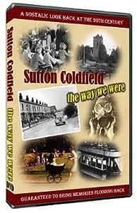 Sutton Coldfield, The Way We Were