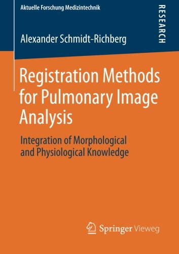 registration-methods-for-pulmonary-image-analysis-integration-of-morphological-and-physiological-kno