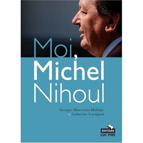 Moi Michel Nihoul