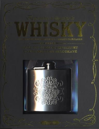 Apprendre à déguster le whisky : L'essentiel pour devenir un amateur éclairé, avec un guide de 128 pages et une flasque en inox gravé