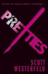 Pretties (Uglies Series Book 2)