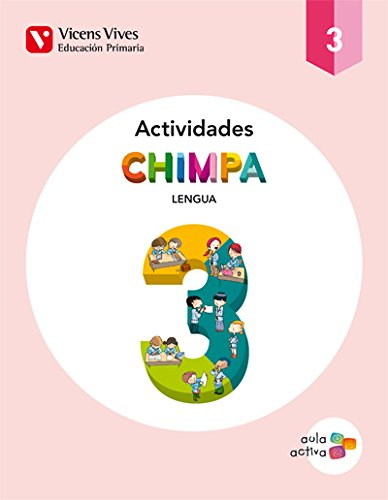 CHIMPA 3 ACTIVIDADES (AULA ACTIVA): Chimpa 3. Lengua Castellana. Actividades. Aula Activa: 000001 - 9788468221243