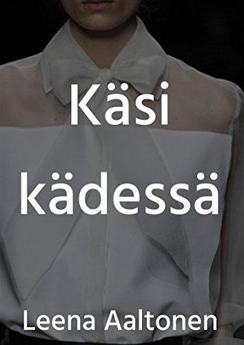 Käsi kädessä (Finnish Edition)