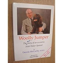 Woolly Jumper: The True Story of an Eccentric Irish Water Spaniel