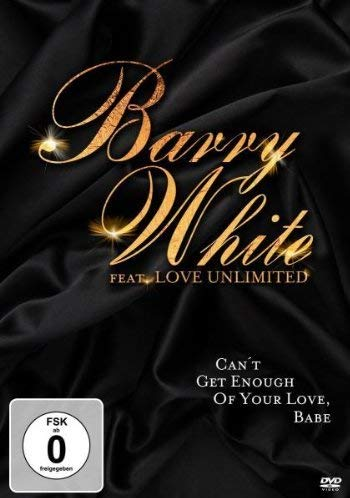 Barry White feat. Love Unlimited - Can't Get Enough Of Your Love, Baby