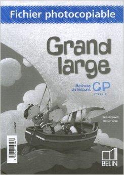 Méthode de lecture Grand large CP : Fichier photocopiable de Denis Chauvet,Olivier Tertre ( 25 juillet 2006 )