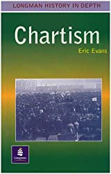 Chartism Paper (LONGMAN HISTORY IN DEPTH)