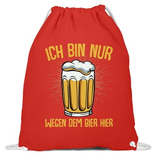 Kleidungskulisse Ich Bin Nur Wegen Dem Bier Hier Ideales Geschenk Für Biertrinker Biersäufer Party Feier - Baumwoll Gymsac -37cm-46cm-Hellrot - Bier Bin