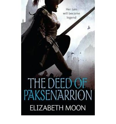 [DEED OF PAKSENARRION] by (Author)Moon, Elizabeth on Jan-21-10